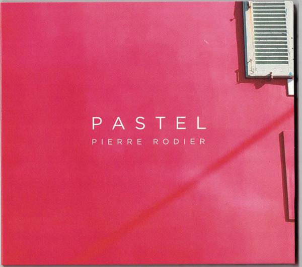 Album Pastel de Pierre Rodier